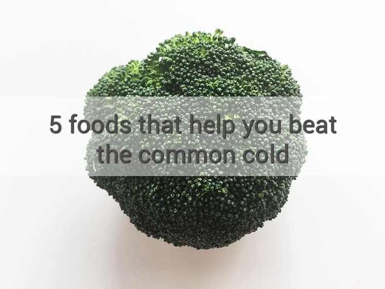 5 foods that help you beat the common cold